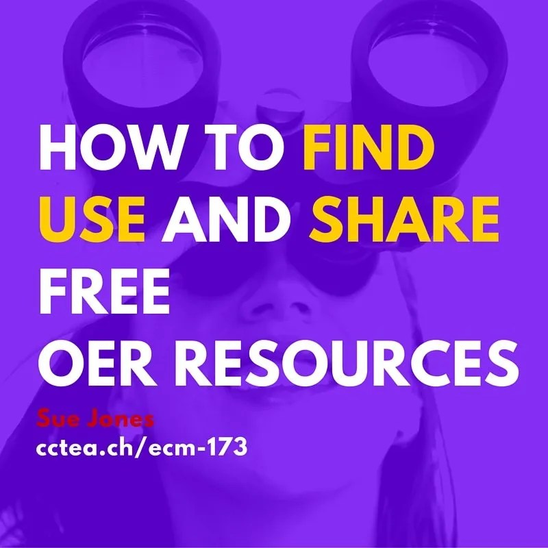 how to find use and share OER Resources