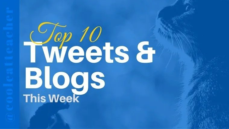 top 10 education tweets and blogs