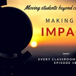 Moving Students Beyond Making Connections to Making an Impact