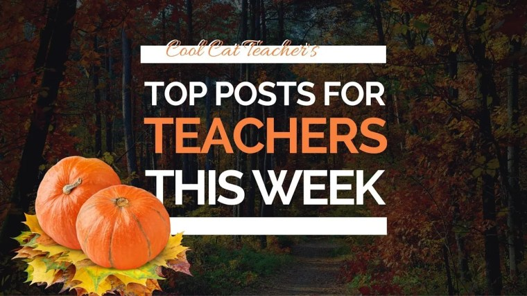 Top Education blog posts for teachers this week