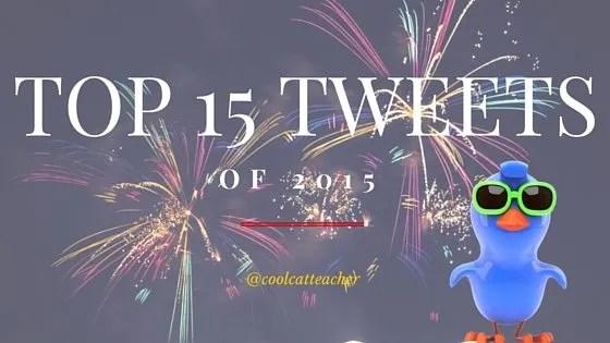 15 Top Tweets of 2015