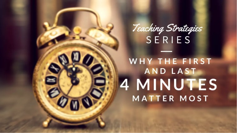 Teaching Strategies beginning and ending class