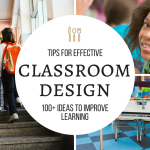 100+ Epic Effective Classroom Decoration and Design Resources