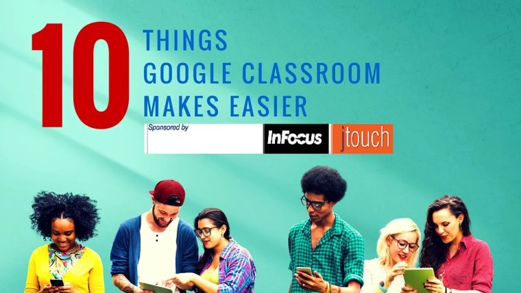 things google classroom makes easier (1)