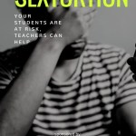 Sextortion: Your Students Are at Risk, Teachers Can Help