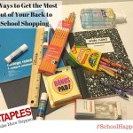 6 Ways to Get the Most out of Back to School Shopping @Staples