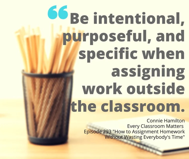 be-intentional-purposeful-and-specific-when-assigning-work-outside-the-classroom-1