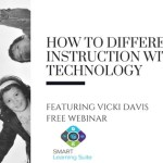 [FREE WEBINAR] How to Differentiate Instruction with Technology