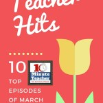10-Minute Teacher |  Top 10 Episodes of March 2017 #10mt