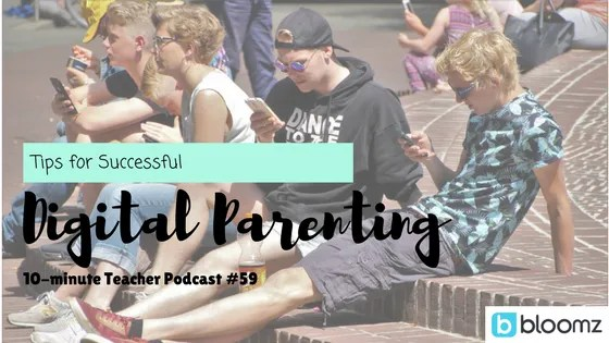Tips for Successful Digital Parenting