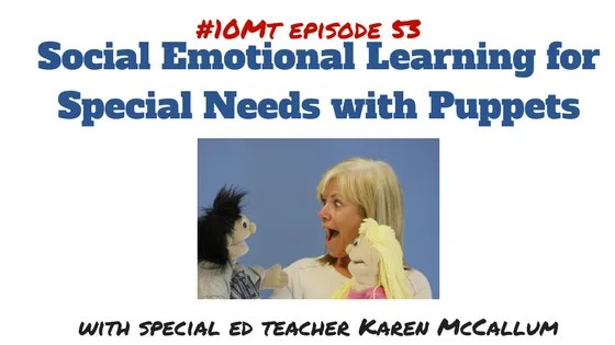 Social Emotional Learning for Special Needs with Puppets