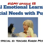 Social Emotional Learning for Special Needs with Puppets #spedchat