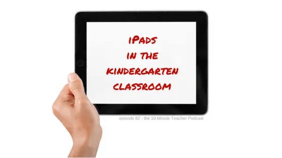 ipads in the kindergarten classroom (1)