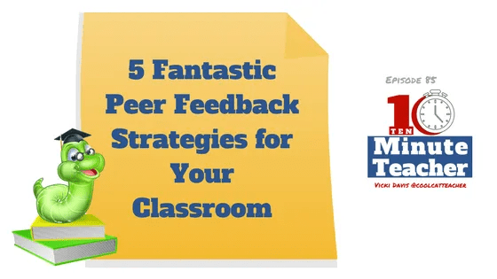 peer feedback strategies for your classroom (1)