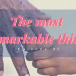 The Most Remarkable Thing About Teaching