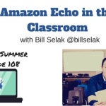Amazon Alexa in the Classroom