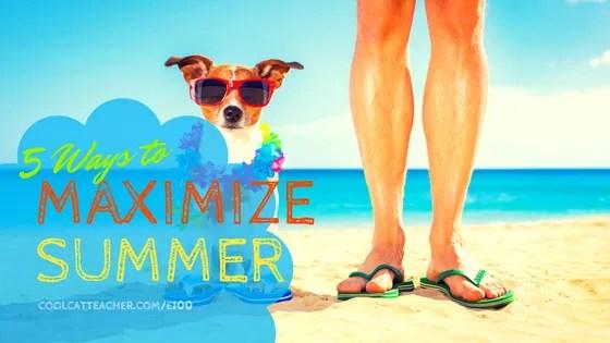 maximize summer
