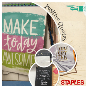 Use journals, notepads, and supplies with motivational quotes.