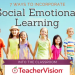 7 Ways to Incorporate Social Emotional Learning (SEL) Into the Classroom