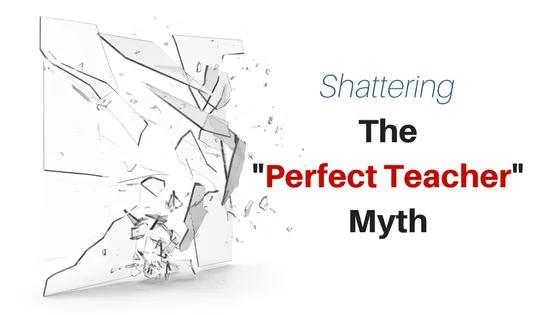 Shattering Perfect Teacher Myths with Aaron Hogan