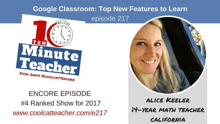 google classroom top new features alice keeler