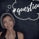 What Questions Do You Ask Yourself Every Day?