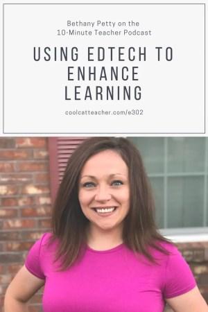 302 bethany petty 10-minute teacher podcast technology to enhance e learning
