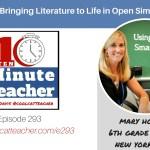 Bringing Literature to Life in Open Sim