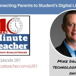 Connecting Parents to Student's Digital Lives