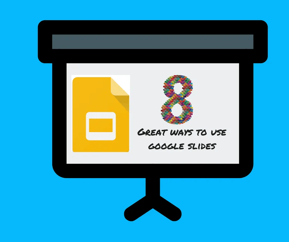 186cba132315 Kasey Bell s 8 Great Ways to Use Google Slides