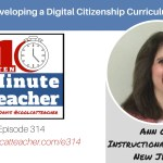 Ann Oro: Developing A Digital Citizenship Curriculum