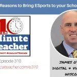 James O'Hagan: 5 Reasons to Bring ESports to your School