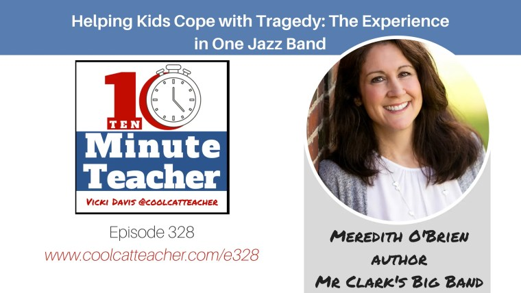 helping kids cope with tragedy meredith o'brien