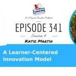 A Learner Centered Innovation Model