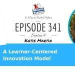 A Learner Centered Innovation Model