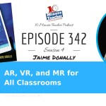 AR, VR, and MR for All Classrooms