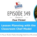 Lesson Planning with the Classroom Chef Model