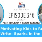 Motivating Kids to Read and Write: Sparks in the Dark