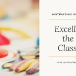 Motivating Teachers to Be Excellent in the K-2 Classroom