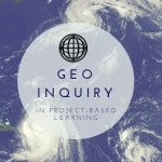 Geo-Inquiry in Project Based Learning
