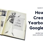 How to Make a Yearbook with Google Slides