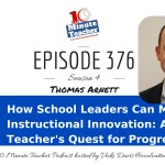 How School Leaders Can Motivate Instructional Innovation: A Teacher's Quest for Progress