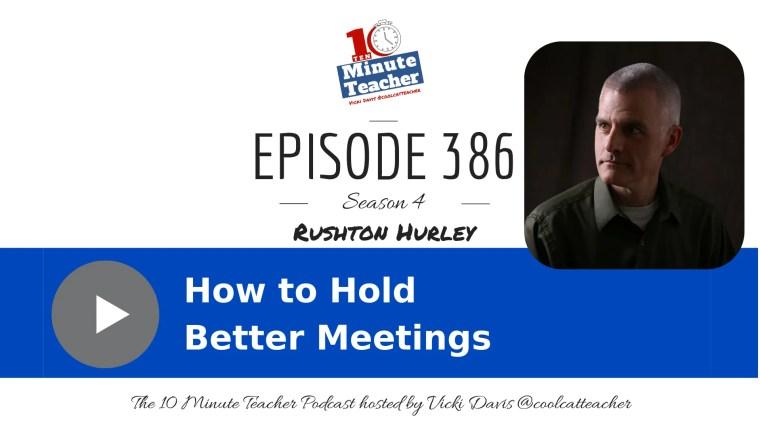 386 Rushton Hurley how to run better meetings 2