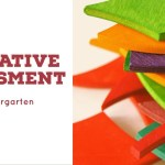 Formative Assessment in Kindergarten