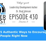 5 Authentic Ways to Encourage People Right Now