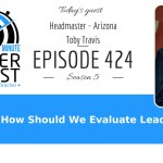 How Do We Evaluate School Leaders? What Does the Research Say?