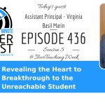 Revealing the Heart to Breakthrough to the Unreachable Student