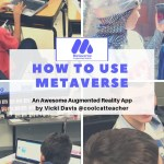 How to Use Metaverse: Awesome Augmented Reality and New Features