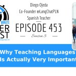 Why Teaching Languages Is Actually Very Important