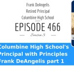 Columbine's Frank DeAngelis – The Story of Columbine's Heart, Resilience, and Recovery